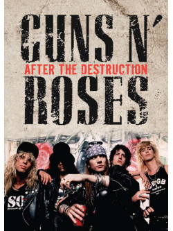 Guns N' Roses - After The Destruction