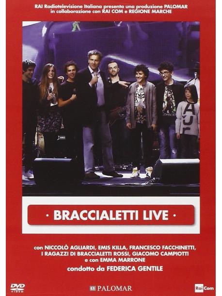 Braccialetti Rossi - Live