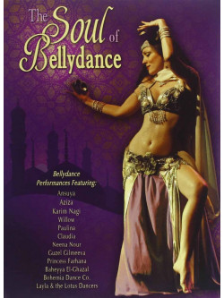 Soul Of Bellydance (The)