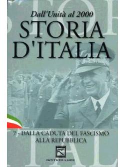 Storia D'Italia 07 - Dalla Caduta Del Fascismo Alla Repubblica (1943-1946)