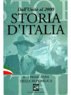Storia D'Italia 08 - I Primi Anni Della Repubblica (1947-1963)