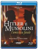 Hitler E Mussolini - L'Amicizia Fatale