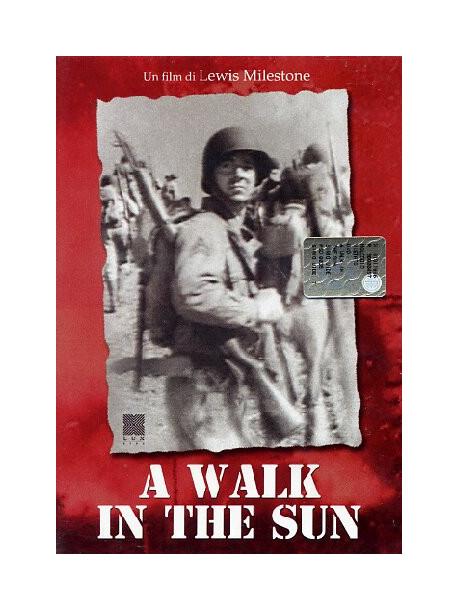 Walk In The Sun (A)