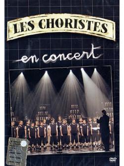 Choristes (Les) - En Concert