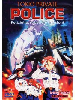 Tokio Private Police - Poliziotte, Robottoni & Pistoni