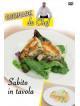 Cucinare Da Chef - Subito In Tavola