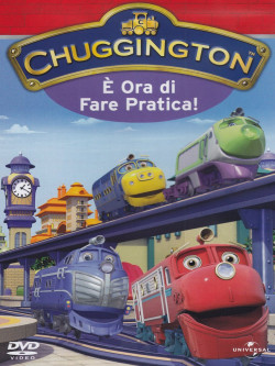 Chuggington - E' Ora Di Fare Pratica!