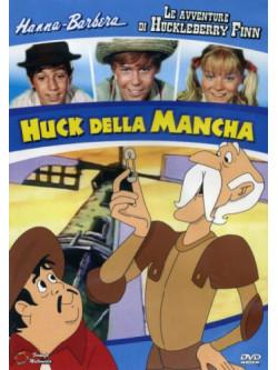 Avventure Di Huckleberry Finn (Le) - Huck Della Mancha (Ed. Limitata)