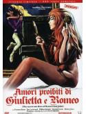 Amori Proibiti Di Giulietta E Romeo (Ed. Limitata E Numerata)