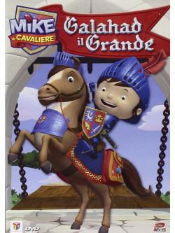 Mike Il Cavaliere 02 - Galahad Il Grande
