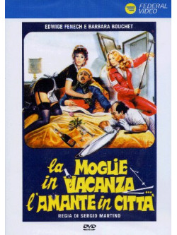 Moglie In Vacanza L'Amante In Citta' (La)