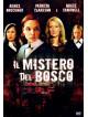 Mistero Del Bosco (Il)