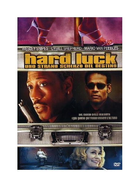 Hard Luck - Uno Strano Scherzo Del Destino