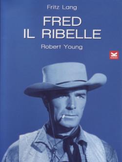Fred Il Ribelle