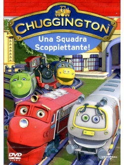 Chuggington - Una Squadra Scoppiettante