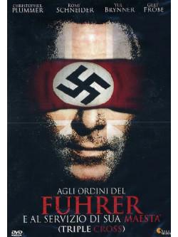 Agli Ordini Del Fuhrer E Al Servizio Di Sua Maesta'