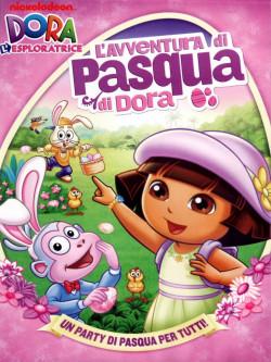 Dora L'Esploratrice - Dora E L'Avventura Di Pasqua