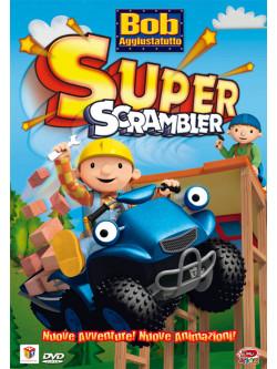 Bob Aggiustatutto 05 - Super Scrambler