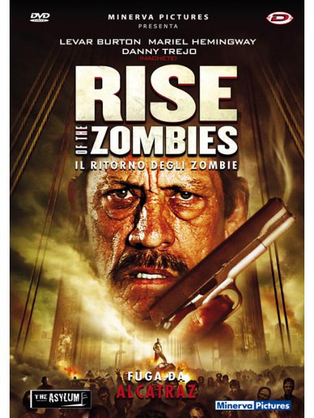 Rise Of The Zombies - Il Ritorno Degli Zombie