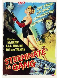 Sterminate La Gang!