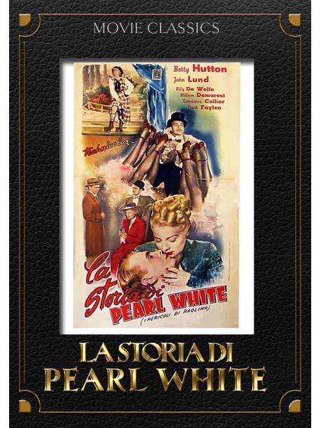 Storia Di Pearl White(La)