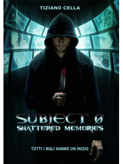 Subject 0 - Shattered Memories