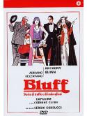 Bluff - Storia Di Truffe E Imbroglioni