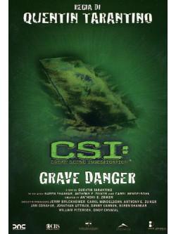 C.S.I. - Grave Danger