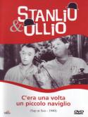 Stanlio & Ollio - C'Era Una Volta Un Piccolo Naviglio