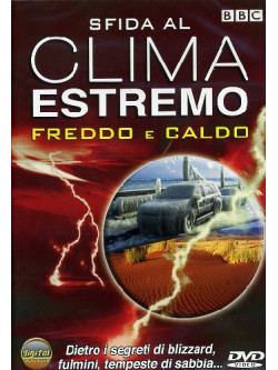 Sfida Al Clima Estremo - Freddo E Caldo (Dvd+Booklet)