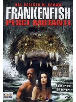Frankenfish - Pesci Mutanti