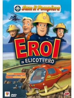 Sam Il Pompiere 06 - Eroi In Elicottero