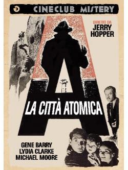 Citta' Atomica (La)
