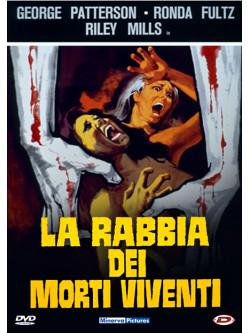 Rabbia Dei Morti Viventi (La)