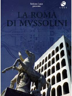 Roma Di Mussolini (La)