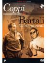 Coppi E Bartali - Gli Eterni Rivali