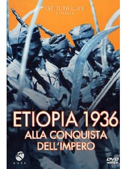 Etiopia 1936 Alla Conquista Dell'Impero