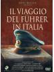 Viaggio Del Fuhrer In Italia (Il)