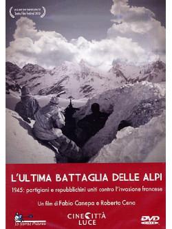 Ultima Battaglia Delle Alpi (L')