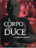 Corpo Del Duce (Il)