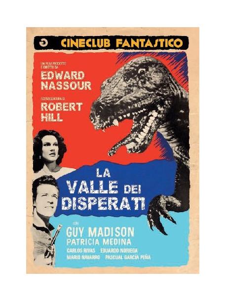 Valle Dei Disperati (La)