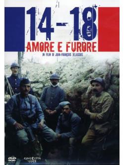 1914-1918 Amore E Furore