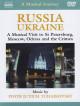 Musical Journey (A) - Russia - Ukraine
