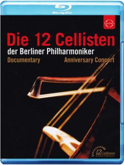 12 Cellisten Der Berliner Philharmoniker (Die)