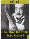Toto' - Che Fine Ha Fatto Toto' Baby?