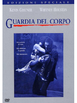 Bodyguard (The) - Guardia Del Corpo (SE)