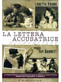 Lettera Accusatrice (La)