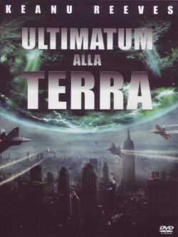 Ultimatum Alla Terra (2008)