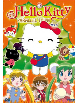 Hello Kitty - Parallel Town 03 (Eps 13-17)