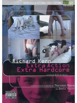 Richard Kern - Extra Action Extra Hardcore